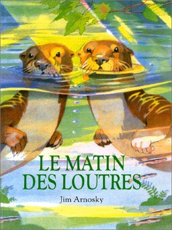9782211022477: Le Matin des loutres