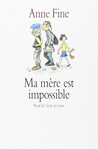 9782211022620: Ma mère est impossible