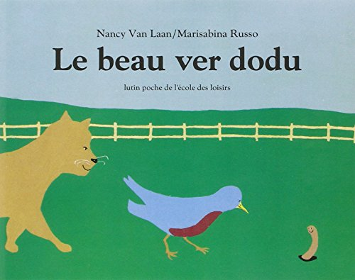 9782211022774: Le Beau Ver Dodu (French Edition)