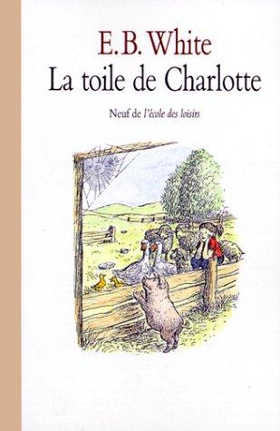 9782211022880: La Toile de Charlotte / Charlotte's Web (French Edition)