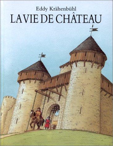 9782211023184: La vie de château (Archimède)