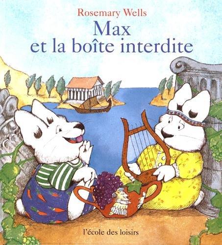 MAX ET LA BOÎTE INTERDITE: WELLS ROSEMARY