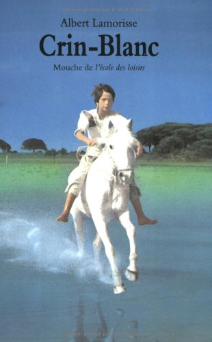 9782211024327: Crin Blanc: Crin Blanc (French Edition)