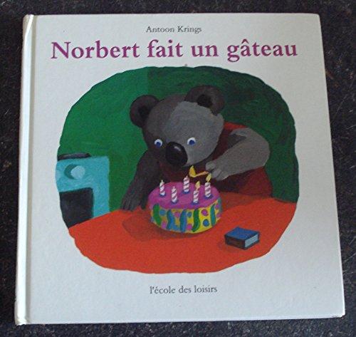 9782211025140: Norbert fait un gâteau