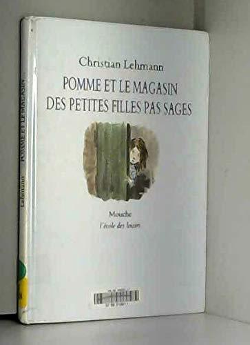 Pomme et le magasin des petites filles: Lehmann, Christian