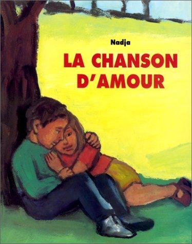 9782211025867: La chanson d'amour