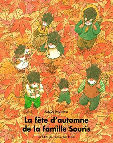 9782211025942: La fête d'automne de la famille Souris