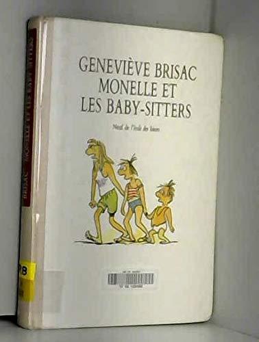 Monelle et les baby sitters: Genevi?ve Brisac
