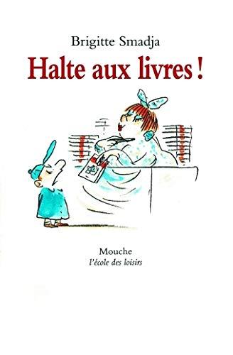 Halte Aux Livres!: Smadja