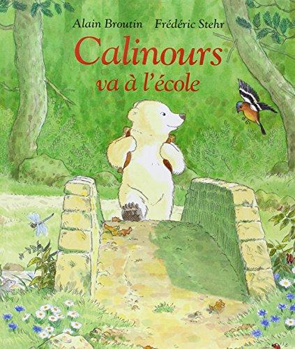9782211026529: Calinours va a l'ecole (Albums)