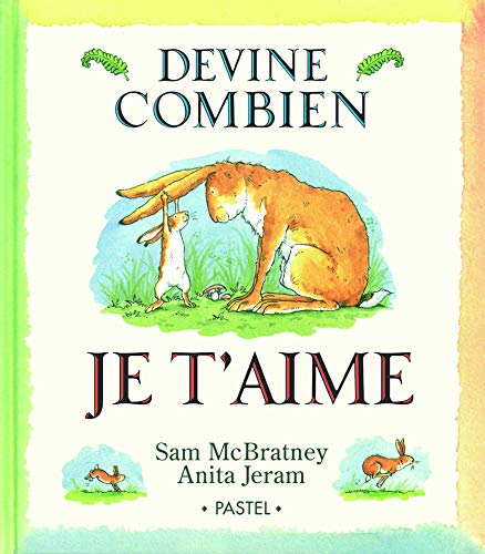 9782211026840: Devine Combien Je t'Aime (French Edition)