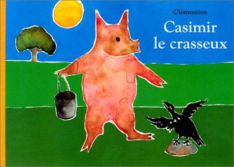 9782211027915: Casimir le crasseux