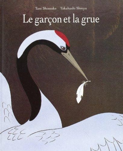 9782211028806: Le Garçon et la Grue