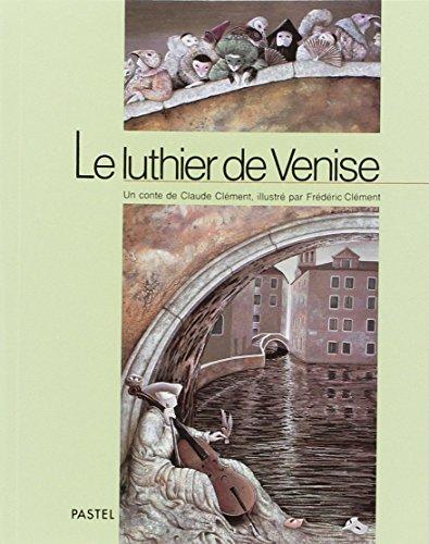 9782211029193: Le luthier de Venise