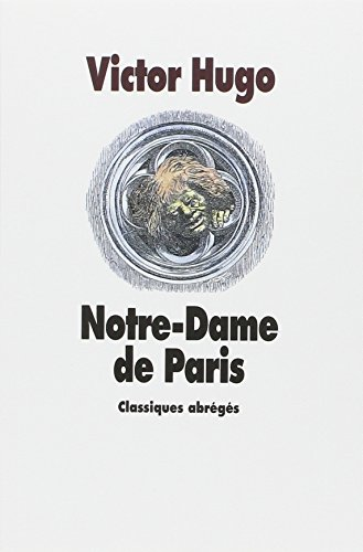 Notre Dame De Paris (French Edition): Victor Hugo