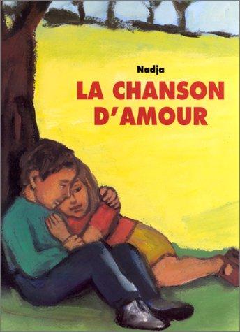 9782211030526: La Chanson d'amour