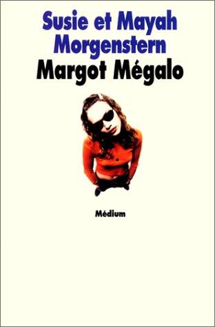 9782211032087: Margot M�galo