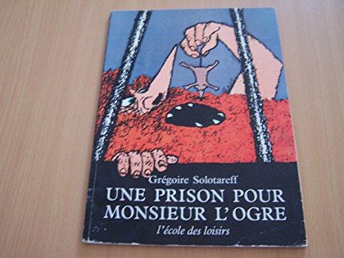 9782211032766: Une Prison pour Monsieur l'Ogre