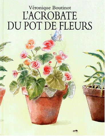 9782211032872: L'acrobate du pot de fleurs (French edition)