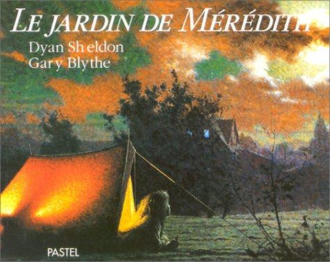 le jardin de meredith (2211033652) by Dyan Sheldon