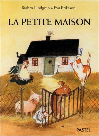 La Petite Maison (9782211033909) by Barbro Lindgren; Eva Eriksson