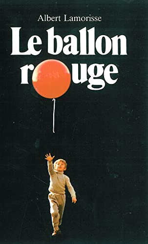 9782211033916: Le Ballon Rouge (French Edition)