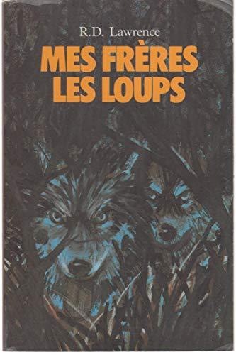 9782211034807: Mes frères les loups
