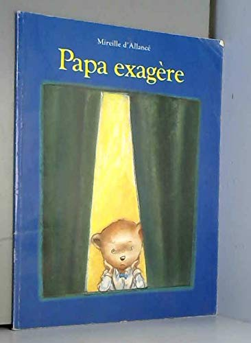 9782211034920: Papa exagère