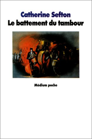Le battement du tambour (9782211035187) by Sefton, Catherine