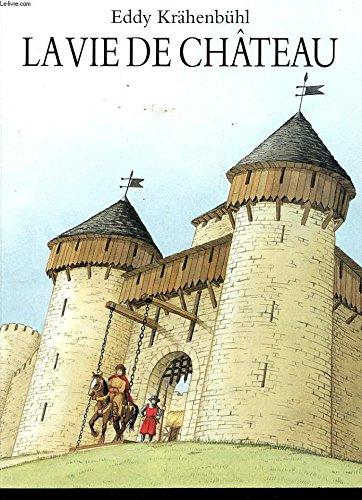 9782211035439: La vie de château