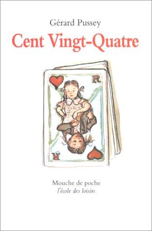 9782211035446: Cent vingt quatre (French Edition)