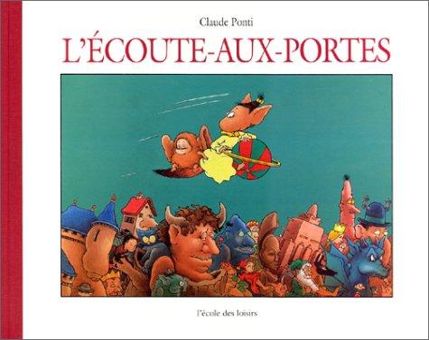 9782211035637: L'écoute-aux-portes (French Edition)