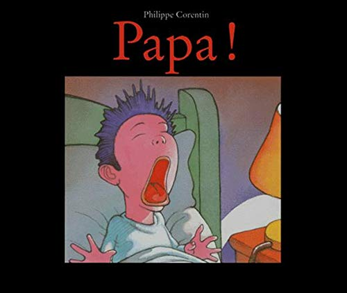 9782211035866: Papa! (French Edition)
