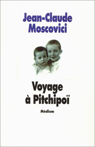 Voyage a? Pitchipoi? (French Edition): Moscovici, Jean-Claude
