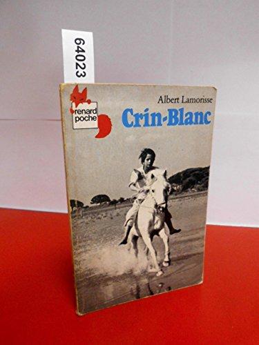 9782211036382: Crin Blanc (French Edition)