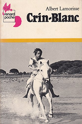 9782211036382: Crin Blanc (French Edition)