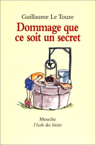 9782211036504: Dommage que ce soit un secret