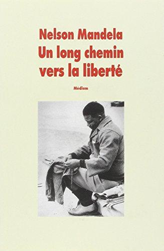 9782211036993: Un long chemin vers la liberte (version abregee) (MEDIUM+)