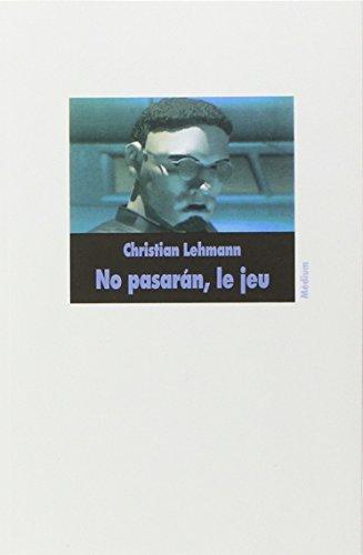 9782211037112: No pasaran le jeu (Médium)