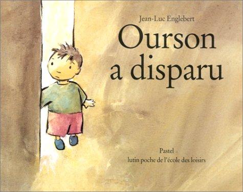 9782211037327: Ourson a disparu
