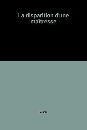9782211037341: La disparition d'une maîtresse