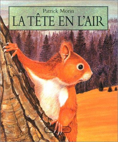 La Tete en l air (French Edition): ECOLE DES LOISIRS