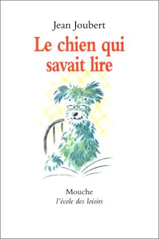 9782211038904: Le Chien qui savait lire
