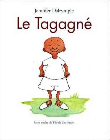 9782211039246: Le Tagagn�