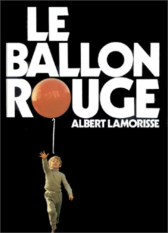 9782211039994: Le Ballon Rouge (French edition of