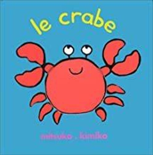 9782211041881: Le crabe (Loulou & Cie)
