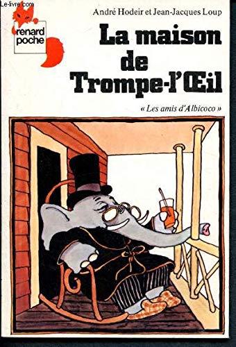 9782211042277: La Maison de Trompe-l'oeil (Renard poche)