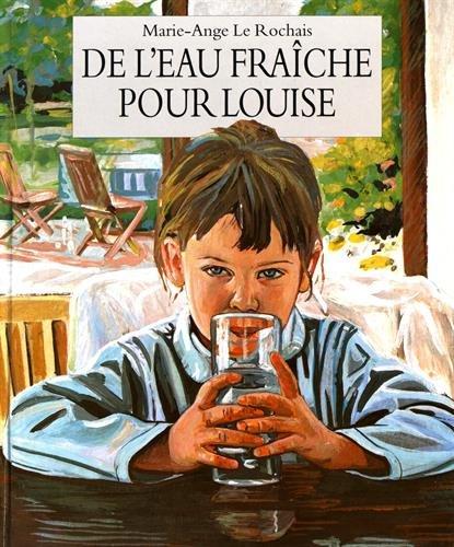 9782211042956: De l'eau fraîche pour Louise