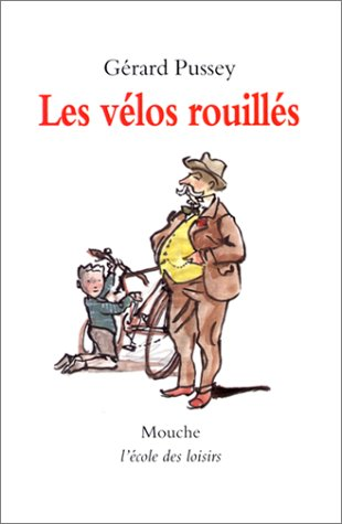 Les Và los Rouillàs [Mass Market: Gà rard Pussey
