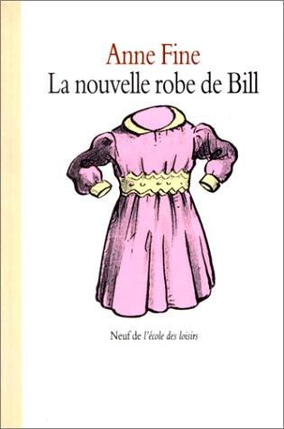 9782211043311: La Nouvelle Robe de Bill